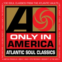 Cover of the track Only In America: Atlantic Soul Classics