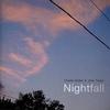 Couverture de l'album Nightfall - The CalArts Sessions