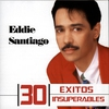 Cover of the album 30 Éxitos Insuperables: Eddie Santiago