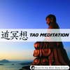 Cover of the album Tao Meditation - Music For The Mind, Body & Spirit !