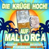 Cover of the album Die Krüge hoch! - Auf Mallorca
