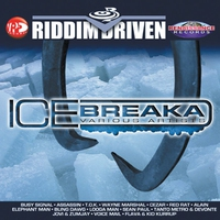 Couverture du titre Riddim Driven: Ice Breaka