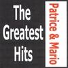 Couverture de l'album Patrice et Mario - The greatest hits