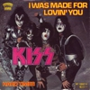 Couverture du titre I Was Made for Lovin' You