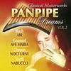 Cover of the album Classical Masterworks: Panpipe Dreams, Vol. 2