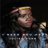 Couverture de l'album I Need You Here - Single