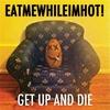 Couverture de l'album Get Up and Die - Single