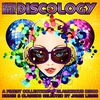 Cover of the album Discology (A Finest Collection of Glamorous Disco House & Classics Selected by Jamie Lewis)