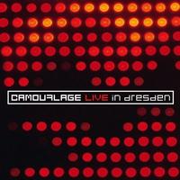 Couverture du titre Camouflage: Live In Dresden (Bonus Track Version)