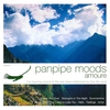 Cover of the album Panpipe Moods: Amoure