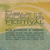 Cover of the album Jack Johnson & Friends - Best of Kokua Festival (A Benefit for the Kokua Hawaii Foundation)