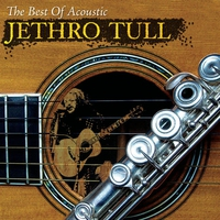 Couverture du titre The Best of Acoustic Jethro Tull (Remastered)