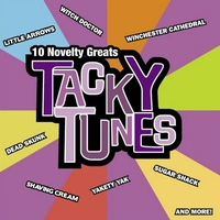 Couverture du titre Tacky Tunes: 10 Novelty Greats (Re-Recorded Version)
