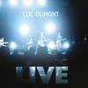 Couverture de l'album Luc Dumont : Live