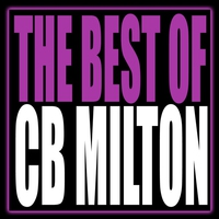 Cover of the track The Best of CB Milton