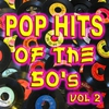 Couverture de l'album Pop Hits Of The 50's Vol 2