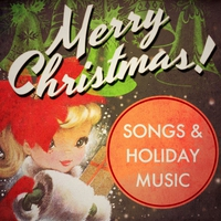 Couverture du titre Merry Christmas! Songs & Holiday Music