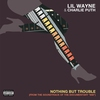 "Couverture du titre Nothing But Trouble (From the Soundtrack of the Documentary ""808"")"