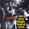 Couverture de l'album Hit the High Hard One