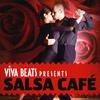 Cover of the album Viva! Beats Presents Salsa Cafe