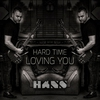 Cover of the album Hard Time Loving You - Single