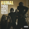 Cover of the album Burial (feat. Pusha T, Moody Good, & TrollPhace) - Single