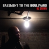 Cover of the album Basement to the Boulevard