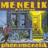 Cover of the album Phénoménélik (feat. La Tribu)