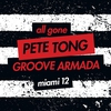 Cover of the album All Gone Pete Tong & Groove Armada Miami '12