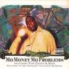 Couverture du titre Mo Money Mo Problems +