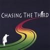 Couverture de l'album Chasing the Third