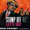 Couverture de l'album Stomp Off, Let's Go