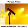 Cover of the album Deutsche Schlager 1950 (Disc 1)