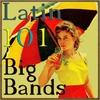 Couverture de l'album 101 Big Bands Latino