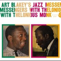Couverture du titre Art Blakey's Jazz Messengers With Thelonious Monk