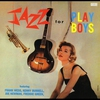 Cover of the album Jazz for Playboys