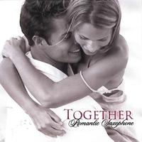 Couverture du titre Together: Romantic Saxophone