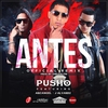 Cover of the album Antes (Remix) [feat. J Alvarez & Arcangel] - Single