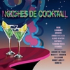 Cover of the album Noches de Cocktail