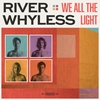Cover of the album We All the Light