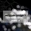 Couverture de l'album Messiah Project Grand Collection, vol 3