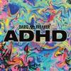 Couverture de l'album ADHD - EP