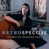 Couverture de l'album Retrospective: The Best of Suzanne Vega