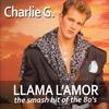 Couverture de l'album LLAMA L'AMOR (The smash hit of the 80's) - Single