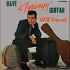 Cover of the album Have 'Twangy' Guitar Will Travel