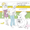 Cover of the album Shouting At Wildlife