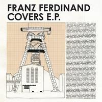 Couverture du titre Franz Ferdinand Covers - EP