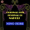 Cover of the album Original Hits: Festival di Napoli - Nino Fiore