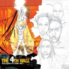 Cover of the album The 4th Wall, Pt. 1