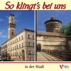 Cover of the album So klingt's bei uns in der Stadt